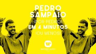Baixar Pedro Sampaio por Pedro Sampaio em 4 MINUTOS (ou menos)