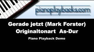 Gerade jetzt (Mark Forster, Paris Piano Session) Playback Instrumental Demo Originaltonart Ab-Dur