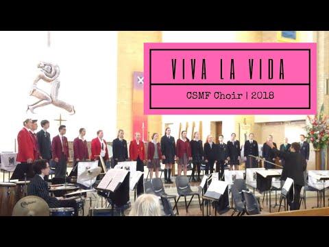 Viva La Vida - Combined Schools Music Festival Choir (CSMF 2018)