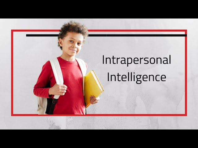 Intrapersonal Intelligence Solitary Learning