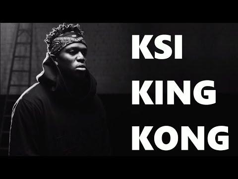 KSI Unreleased Song - King Kong