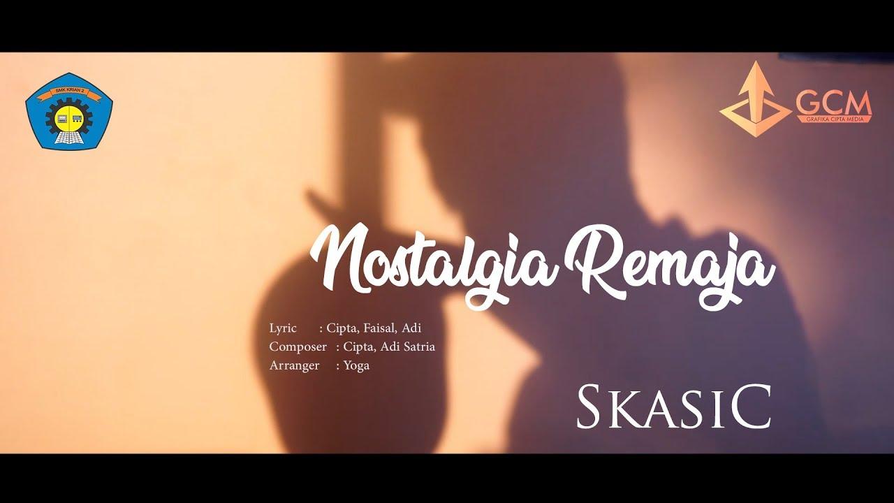 SkasiC - Nostalgia Remaja (Official Lyric Video) #1
