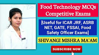 Introducing Shivangi Ma'am|Food Technology MCQs For ICAR JRF, ASRB NET, FSSAI, FSO|Agriculture & GK