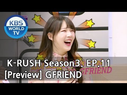 KBS World Idol Show K-RUSH Season3 - Ep.11 Gfriend [Preview]