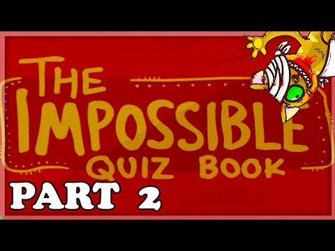 WE HAVE TO FINISH! | The Impossible Quiz Book: Chapter 1 (with ...