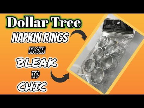 From BLEAK To CHIC | Look What I Do With DOLLAR TREE'S Napkin Rings
