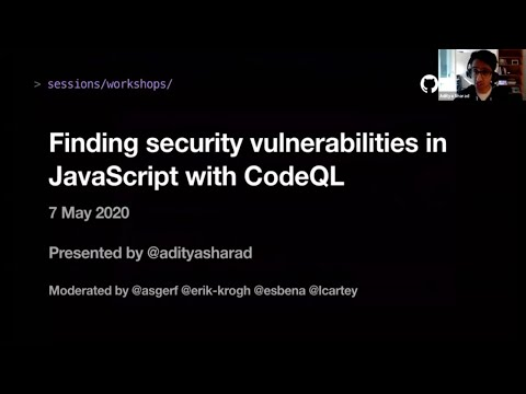 Finding Security Vulnerabilities In JavaScript With CodeQL - GitHub Satellite 2020
