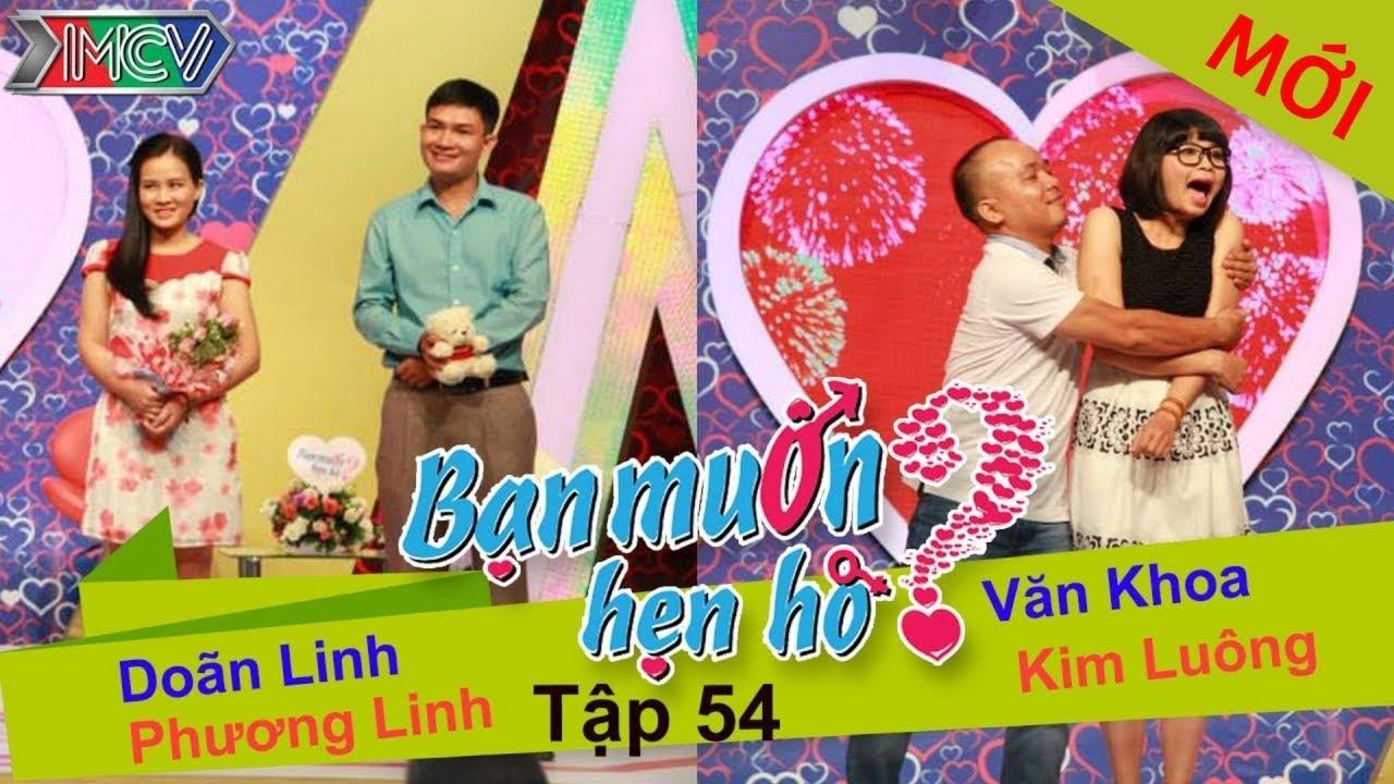 BẠN MUỐN HẸN HÒ #54 UNCUT | Văn Khoa – Kim Luông | Doãn Linh – Phương Linh | 161114 💖