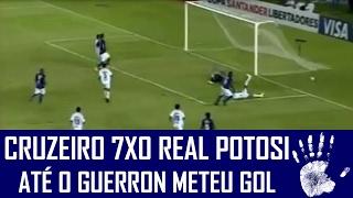 CRUZEIRO 7X0 REAL POTOSI - LIBERTADORES (03/02/2010)