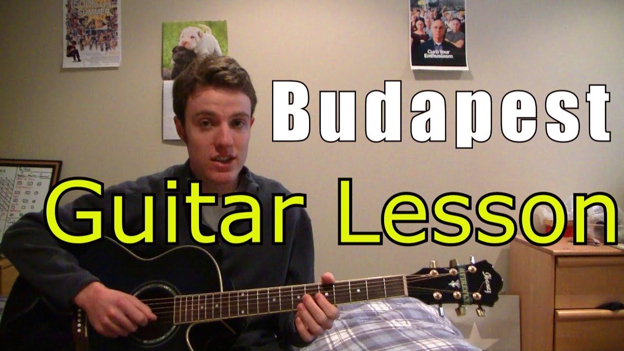 Budapest George Ezra Guitar Lesson Chords Youtube