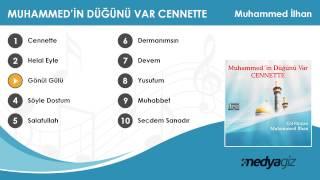 Muhammed İlhan - Gönül Gülü