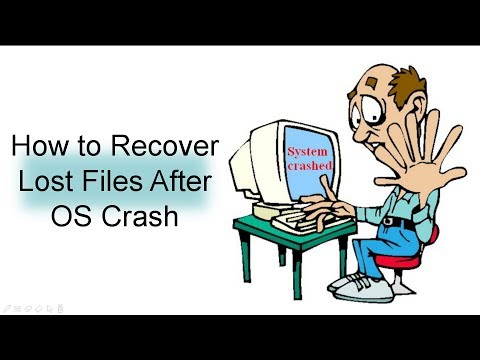 How To Recover Lost Files After OS Crash (Windows 7/8/10/Vista/XP)