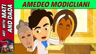 Art with Mati and Dada –  Amedeo Modigliani | Kids Animated Short Stories in English