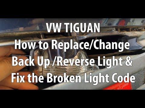 VW/Volkswagen Tiguan How to Replace/Change Back Up/Reverse Light & Fix the Broken Light Code