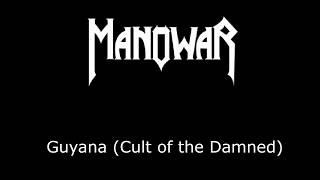 Manowar  - Guyana (Cult of the Damned) Lyrics video