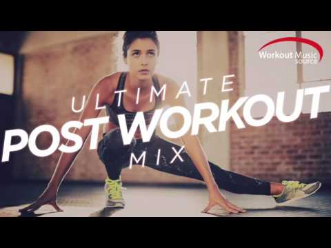 Workout Music Source  Ultimate Post Workout Mix 115128 BPM