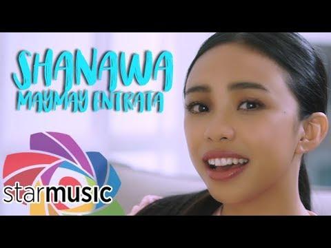 Maymay Entrata - Shanawa (Official Music Video)
