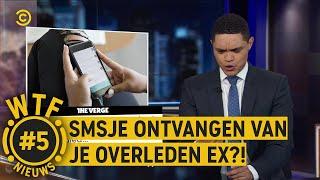SMS'jes van je OVERLEDEN EX?! - WTF NIEUWS #5 - The Daily Show