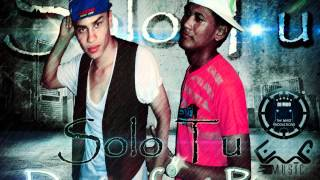 Solo Tu - Duvier & Pipe Pro. By Johan TBP!