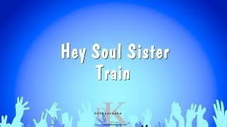 Hey Soul Sister - Train (Karaoke Version)