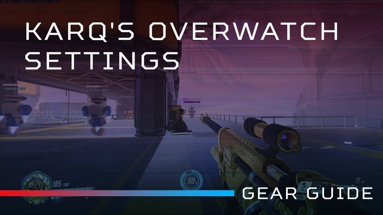 KarQ's Overwatch SETTINGS Guide