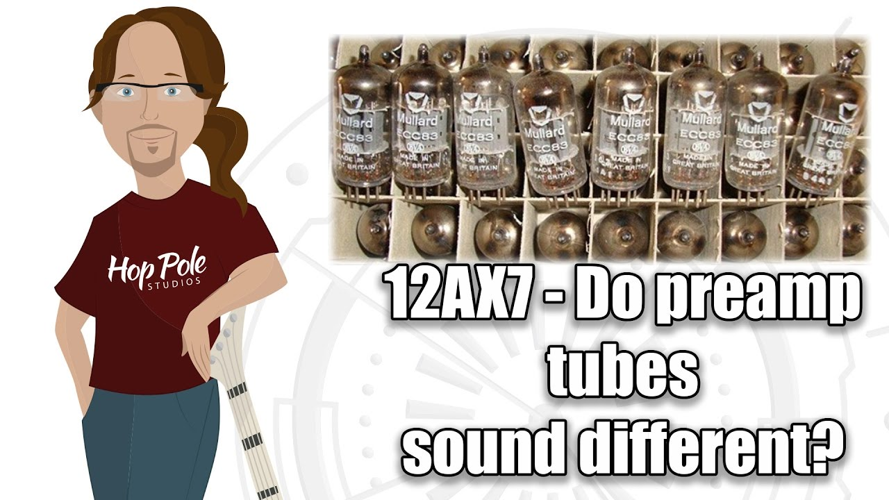 12AX7 - Do different preamp tubes make a sonic difference? From Behringer  to Mullard
