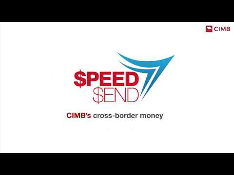 SpeedSend | CIMB's Cross-border Money Transfer Service