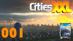 CITIES XXL ► #001 - Unsere Metropole ► Let's Play Cities XXL German