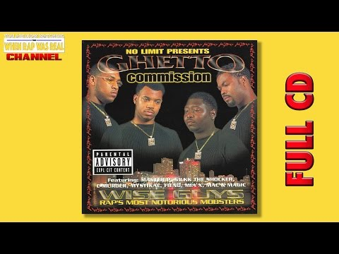 Ghetto Commission - Wise Guys [Full Album] Cd Quality