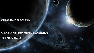 A BASIC STUDY OF THE ASHVINS IN THE VEDAS
