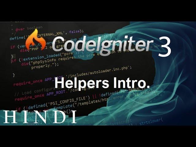 Codeigniter 3 Tutorial 10  Helpers Intro (हिन्दी)