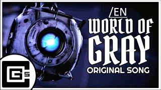 PORTAL 2 SONG ▶ World of Gray____ НА АНГЛИЙСКОМ