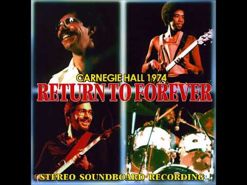 Return To Forever Live at Carnegie Hall, New York City - 1974 (audio only) mp3