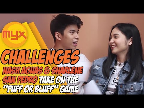 "NASH AGUAS, SHARLENE SAN PEDRO Take On The ""Puff Or Bluff Game"""