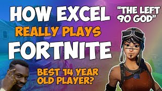How ExCeL Really Plays Fortnite