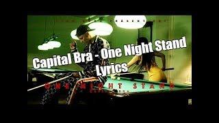 Capital Bra  One Night Stand (Lyrics)