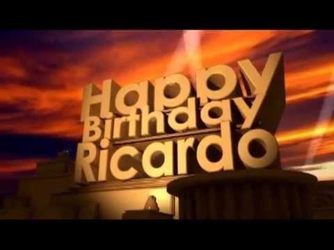 Happy Birthday Ricardo Youtube