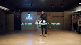 Lil Bibby - Aww Man (ft. Future)   Jay B Choreography