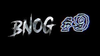 BNOG #9 | Bientôt de retour.