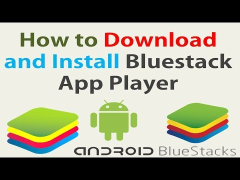 How to Download and Install Bluestack App Player in Hindi