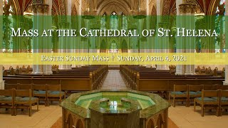 Sunday Mass at the Cathedral of St. Helena