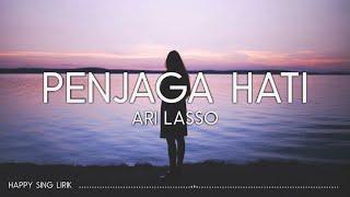 Ari Lasso - Penjaga Hati (Lirik)