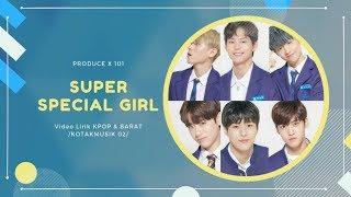 PRODUCE X 101  - 'SUPER SPECIAL GIRL' Easy Lyrics (SUB INDO)