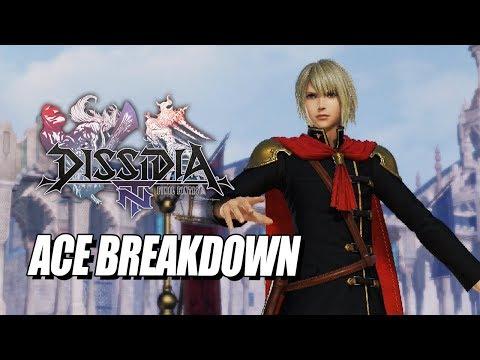 ACE BREAKDOWN: Final Fantasy Dissidia NT w/Maximilian