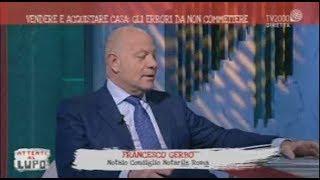 05/06/2018 - Attenti al lupo (TV2000) - Vendere e acquistare senza rischi