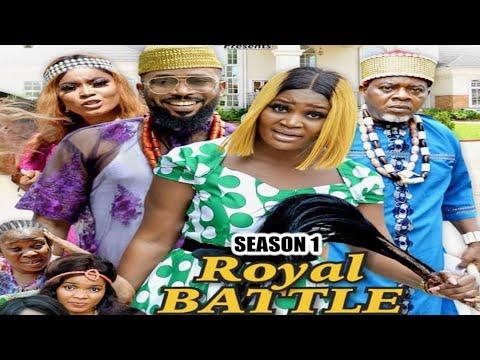 Download ROYAL BATTLE (SEASON 1) {TRENDING NEW MOVIE} - 2021 LATEST NIGERIAN NOLLYWOOD MOVIES