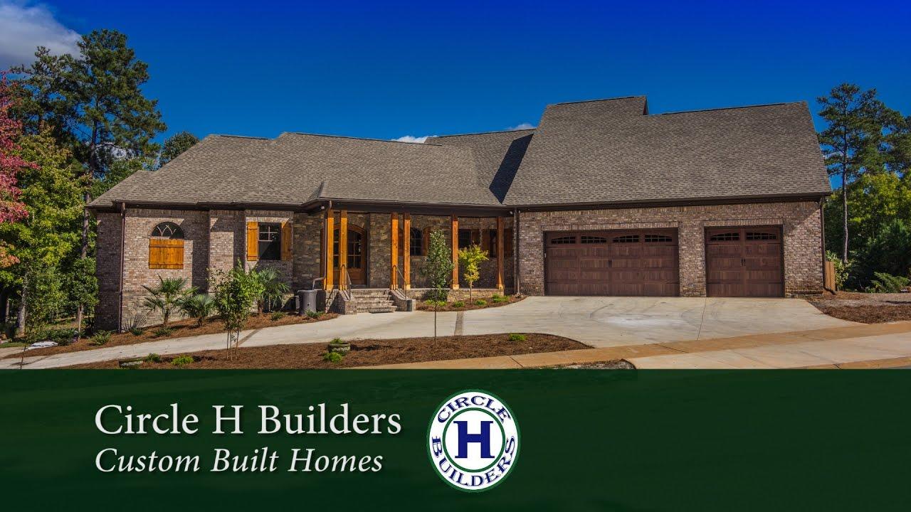 Circle h builders custom built homes youtube for Custom built house