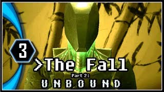 The Fall Part 2 Unbound Gameplay - One is the Loneliest Number [Part 3]