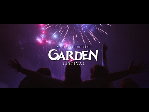 Garden Music Festival - Aftermovie Oficial 2016