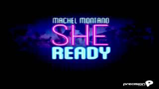 """""""NEW"""" Machel Montano - She Ready """" Soca 2013"""""""